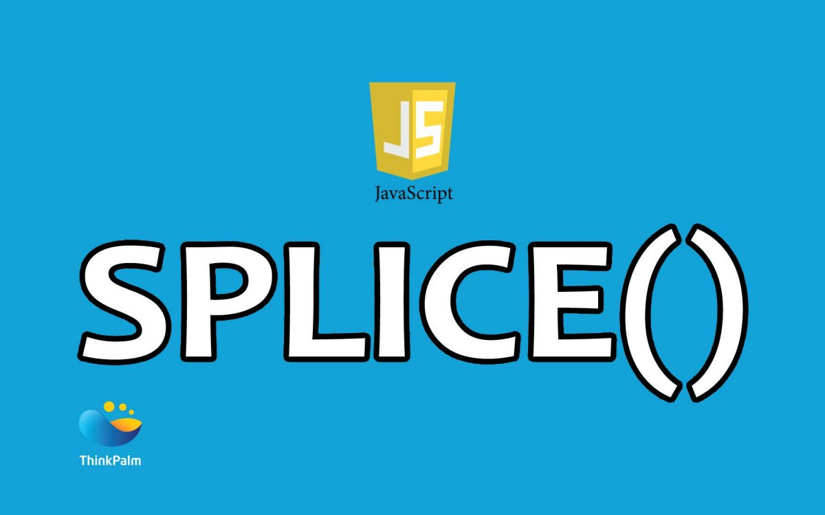 JavaScript Splice and other Array Manipulation Methods