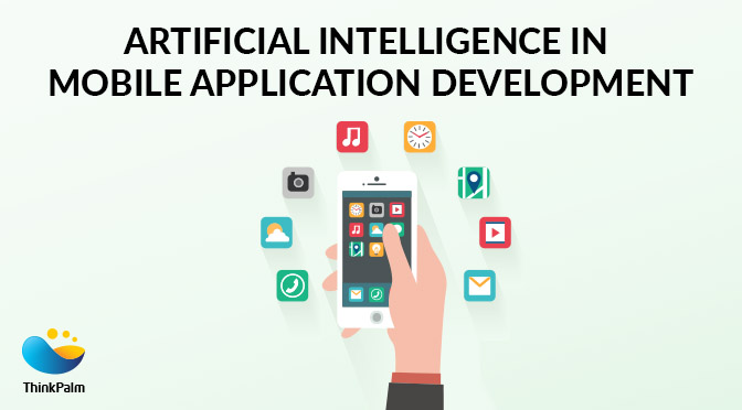 Artificial Intelligence In Mobile Application Development