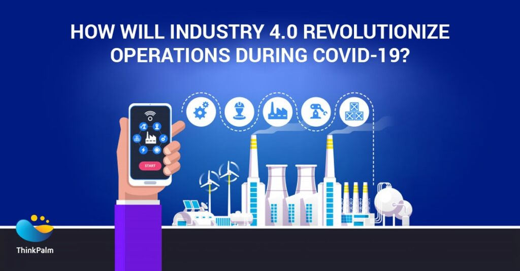 Industry 4.0 During COVID-19 Pandemic